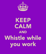 keep-calm-and-whistle-while-you-work-5